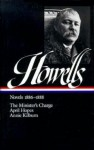 Novels 1886-1888 : The Minister's Charge / April Hopes / Annie Kilburn - William Dean Howells, Don L. Cook