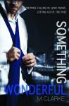 Something Wonderful - M. Clarke