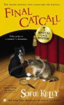 Final Catcall: A Magical Cats Mystery - Sofie Kelly