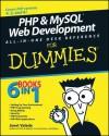 PHP & MySQL Web Development All-in-One Desk Reference For Dummies - Janet Valade, John Gosney