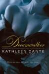 Dreamwalker - Kathleen Dante