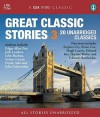 Great Classic Stories 3: 20 Unabridged Classics - Hugh Laurie, Edward Hardwicke, Patrick Malahide, Richard Pasco CBE, Arthur Conan Doyle, F. Scott Fitzgerald