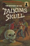 The Mystery of the Talking Skull (Alfred Hitchcock and The Three Investigators, #11) - Robert Arthur