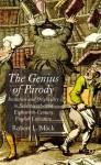 The Genius of Parody: Imitation and Originality in Seventeenth- and Eighteenth-Century English Literature - Robert L. Mack