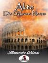 Akte, die Sklaven Neros - Gunter Pirntke, Alexandre Dumas