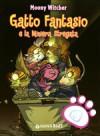 Gatto Fantasio e la Miniera Stregata - Moony Witcher, Simone Massoni, Linda Cavallini