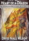 Heart of a Dragon - David Niall Wilson