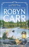 Whispering Rock (Virgin River #3) - Robyn Carr