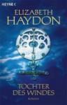 Tochter des Windes - Elizabeth Haydon