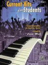 Current Hits for Students, Bk 1: 7 Graded Selections for Late Elementary Pianists - Alfred A. Knopf Publishing Company, Carol Matz