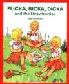Flicka, Ricka, Dicka and the Strawberries - Maj Lindman