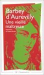 Une vieille maîtresse - Jules-Amédée Barbey d'Aurevilly