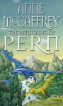 The Renegades Of Pern (The Dragon Books) - Anne McCaffrey