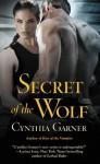 Secret of the Wolf (Warriors of the Rift) - Cynthia Garner