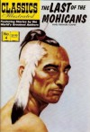 The Last of the Mohicans (Classics Illustrated, Volume 4) - William B. Jones Jr., James Fenimore Cooper, John Severin, Albert Lewis Kanter, Stephen Addeo