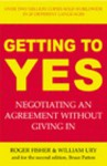 Getting to Yes: Negotiating an agreement without giving in - Roger Fisher