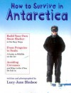 How to Survive in Antarctica - Lucy Jane Bledsoe