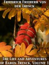 The Life and Adventures of Baron Trenck, Volume 1 - Friedrich Von Der Trenck, Thomas Holcroft