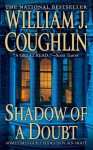 Shadow of a Doubt - William J. Coughlin