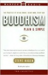 Buddhism Plain and Simple (Audio) - Steve Hagen, Steve Hager