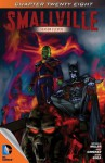 Smallville: Effigy, Part 1 - Bryan Q. Miller, Axel Gimenez, Diana Egea, Rainer Petter, Cat Staggs