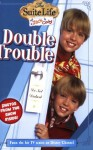 Suite Life of Zack & Cody, The: Double Trouble - Chapter Book #2 - N.B. Grace, Danny Kallis, Jim Geoghan