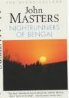 Nightrunners of Bengal - John Masters