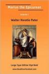 Marius the Epicurean, Volume 1 - Walter Pater