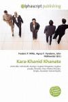 Kara-Khanid Khanate - Frederic P. Miller, Agnes F. Vandome, John McBrewster