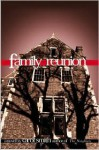 Family Reunion - Carol Smith