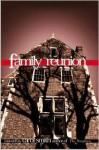 Family Reunion - Carol Smith