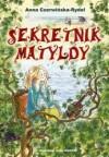 Sekretnik Matyldy - Anna Czerwińska-Rydel
