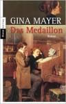 Das Medaillon - Gina Mayer