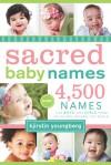 Sacred Baby Names - Kjirstin Youngberg
