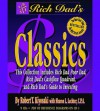 Rich Dad's Classics (Rich Dad's (Audio)) - Robert T. Kiyosaki, Sharon L. Lechter