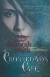 The Crossroads Cafe - Deborah Smith