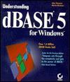 Understanding dBASE 5 for Windows - Alan Simpson, Martin Rinehart