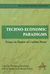 Techno-Economic Paradigms: Essays in Honour of Carlota Perez - Wolfgang Drechsler, Erik Reinert, Rainer Kattel