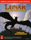 Lunar: Silver Star Story Complete: Prima's Unauthorized Strategy Guide - Christine Cain