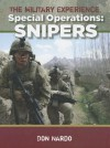 Special Operations: Snipers (The Military Experience) - Don Nardo