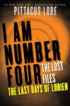 I Am Number Four: The Lost Files: The Last Days of Lorien - Pittacus Lore