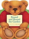Round and Round the Garden - Moira Kemp