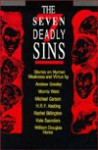 The Seven Deadly Sins: Stories on Human Weakness and Virtue - Andrew M. Greeley, Morris L. West, H.R.F. Keating