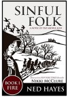 Sinful Folk: FIRE: (includes Book 1) - Ned Hayes