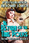 The Return of the Time Police - Kim Howard Johnson