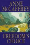 Freedom's Choice (Catteni, book 2) - Anne McCaffrey