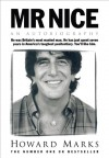 Mr. Nice - Howard Marks