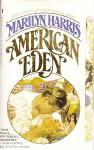 American Eden - Marilyn Harris