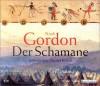 Der Schamane (Cole-Trilogie, #2) - Noah Gordon, Gunter Schoß
