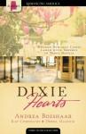 Dixie Hearts - Andrea Boeshaar, Kay Cornelius, Debra Ullrick